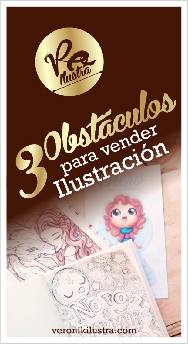 3 obstaculos para vender ilustración by veronik ilustra