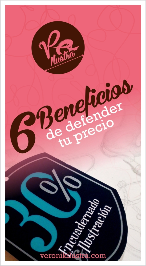 6 beneficios de defender tu precio by Veronik Ilustra