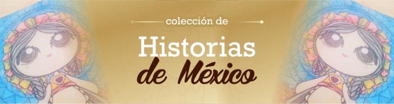 Colección de Historias de México