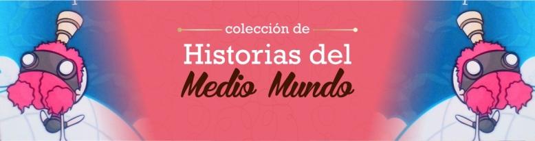 Colección de historias de Medio mundo by veronik ILustra