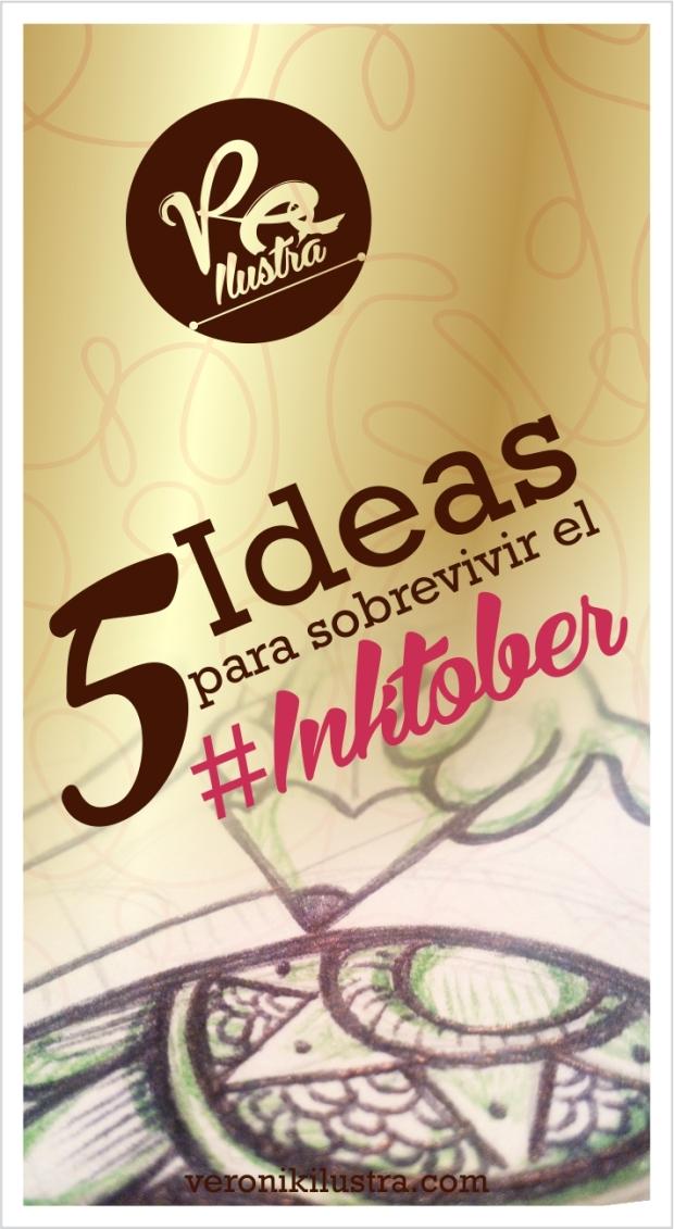 5 ideas para sobrevivir el Inktober by Veronik Ilustra